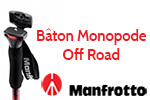 Test b�tons monopode Manfrotto Off Road